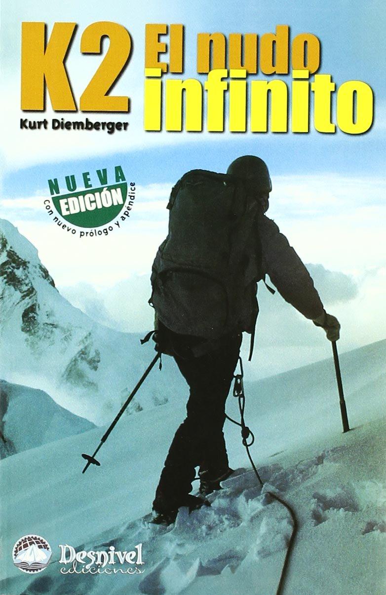 Resultado de imagen de K2. El nudo infinito – Kurt Diemberger