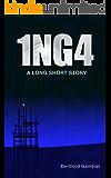 1NG4: A Long Short Story