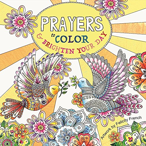 Prayers to Color & Brighten Your Day
