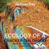 Ecology of a Cracker Childhood