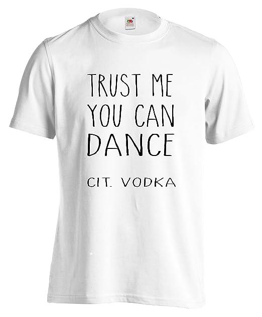 Ironica Maglietta Dance Lamaglieria T Uomo Me You Shirt Trust Can W2eYE9HIDb