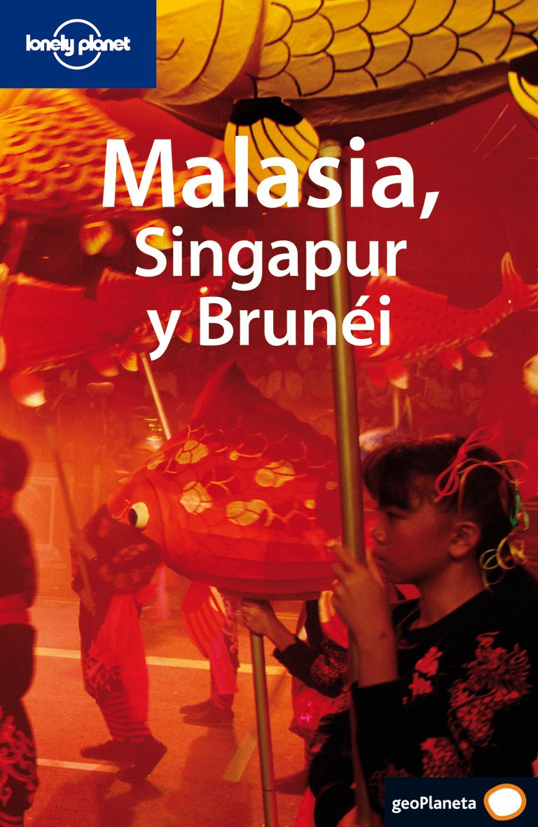 Read Online Malasia Singapur y Brunei (Multi-Country Guide) (Spanish Edition) ebook