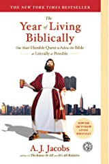 The Year of Living Biblically: One Man's Humble Quest to Follow the Bible as Literally as Possible Kindle Edition