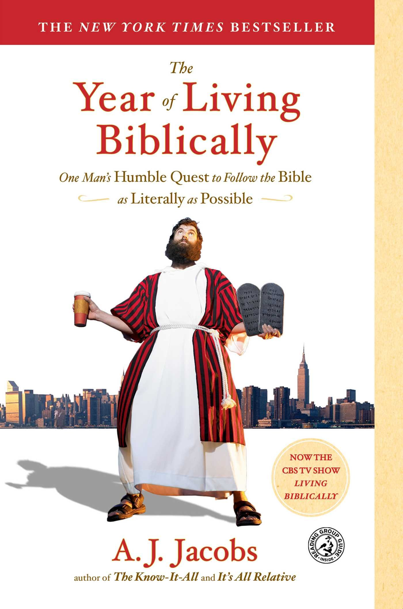 The Year of Living Biblically: One Man's Humble Quest to Follow the Bible  as Literally as Possible: A. J. Jacobs: 0884170001001: Amazon.com: Books