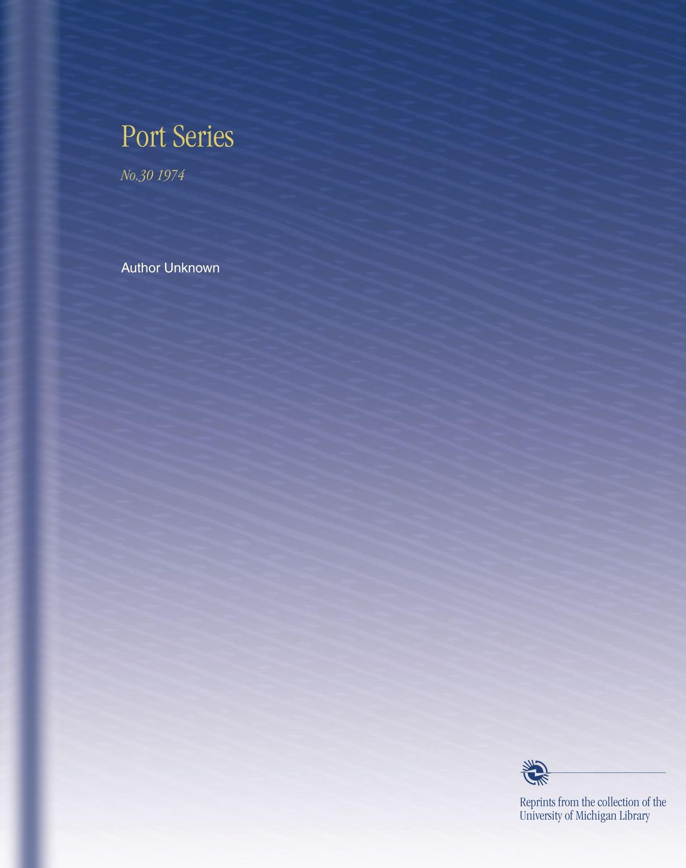 Download Port Series: No.30 1974 pdf