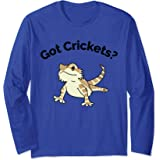 Bearded Dragon Got Crickets Bearded Dragon Accessory T Shirt Long Sleeve T-Shirt