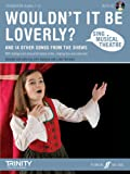 Sing Musical Theatre: Wouldn't it be Loverly?