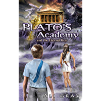 Plato's Academy and the Eternal Key (The Eternal Key Series Book 1)