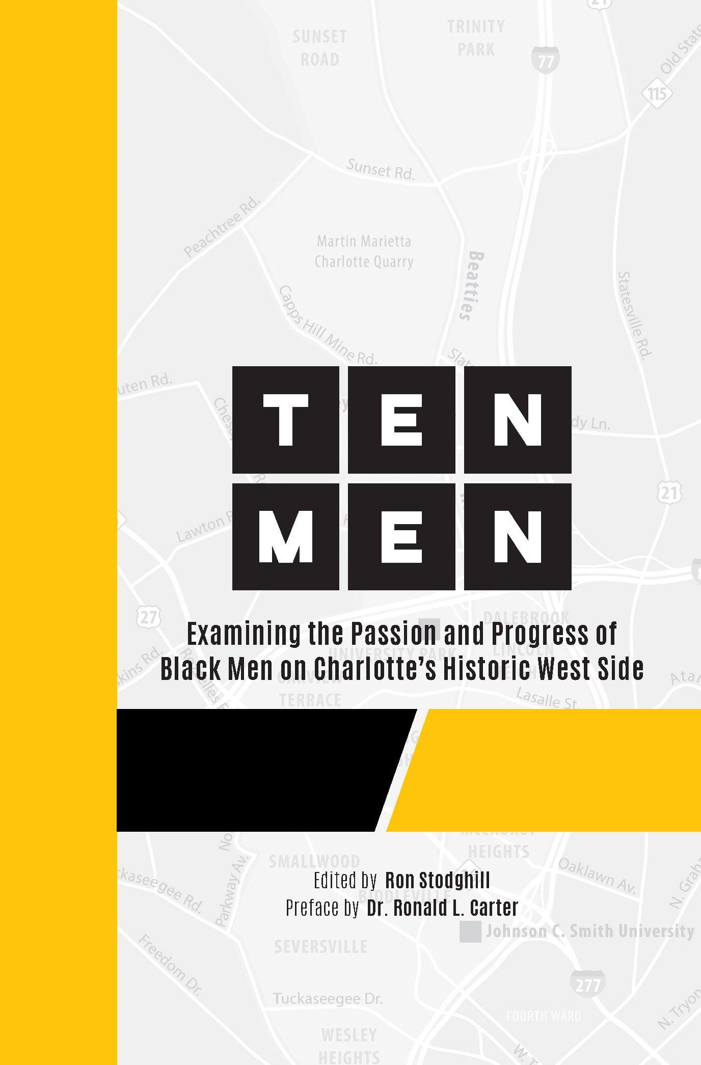 Ten Men: Examining the Passion and Progress of Black Men on ...