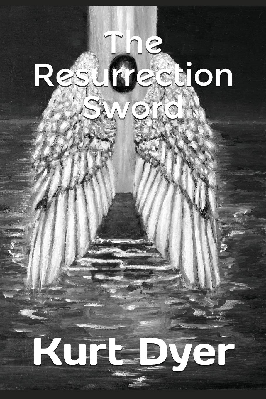 Read Online The Resurrection Sword (The Chosen One Series) PDF