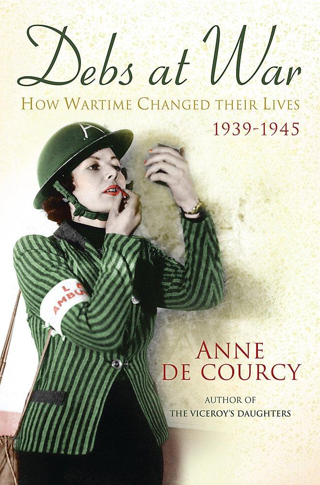 Debs at War: 1939-1945