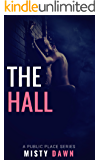 The Hall: A Public Place Story (A Public Place Series Book 1)