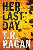 Her Last Day: A Jessie Cole Thriller