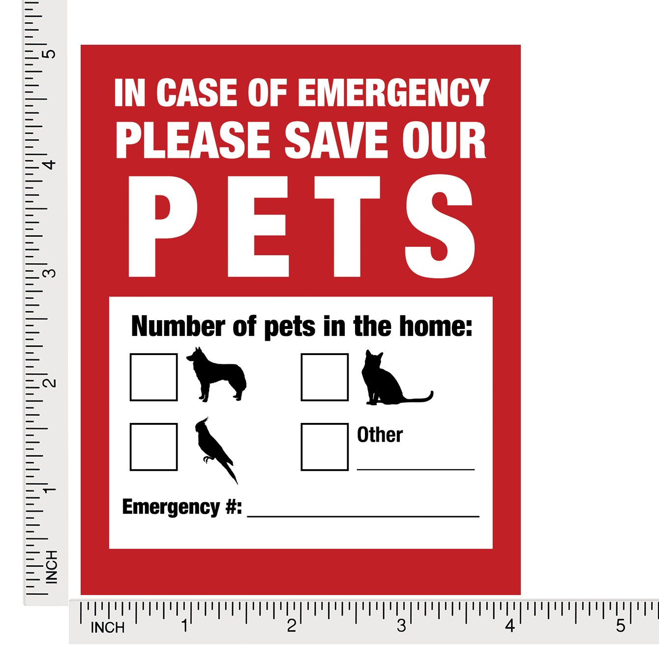door or house and rescue your cat // dog Firefighters will see alert on the window In a Fire Emergency Pet Inside Finder Sticker 4 Pack Adhesive on FRONT and BACK Safety first in case of fire.