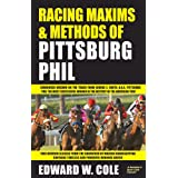 Racing Maxims & Methods of Pittsburg Phil