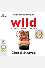 Wild: From Lost to Found on the Pacific Crest Trail Audio CD