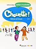 CHOUETTE 1 CAHIER D'EXERCICES - 9788492729906