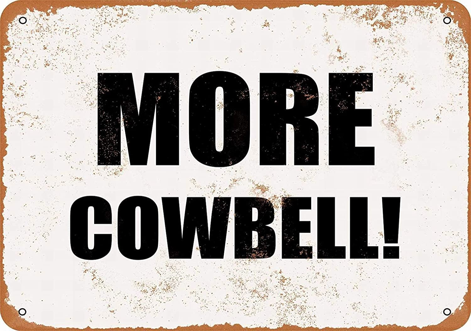 More Cowbell sign