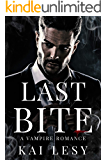 Last Bite: A Paranormal Vampire Halloween Mascaraed Romance