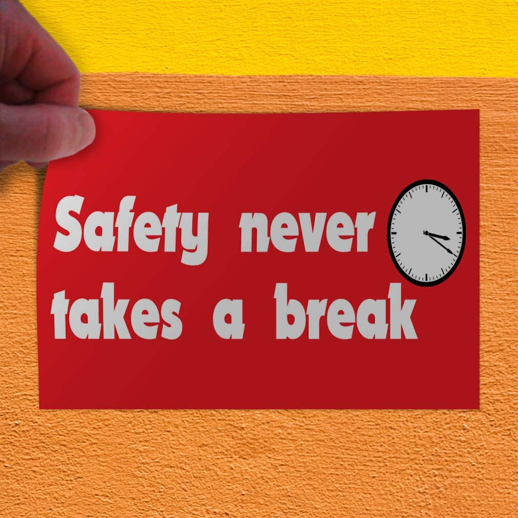 Set of 10 27inx18in Decal Sticker Multiple Sizes Safety Never Takes A Break Business Lifestyle Safety Never Takes A Break Outdoor Store Sign Red