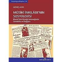 Sosyologca Kitapları-39: Musiki İnkılabının Sosyolojisi
