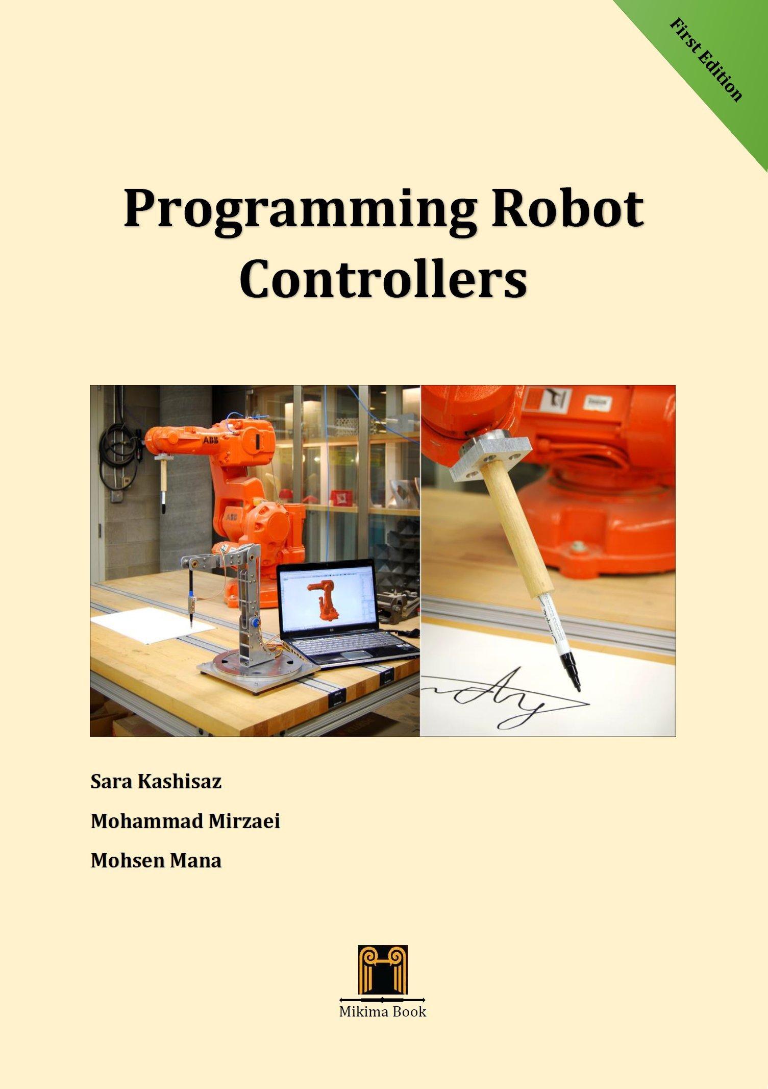 Programming Robot Controllers: 9780994497383: Amazon com: Books