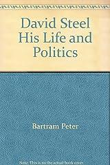 David Steel His Life and Politics Paperback