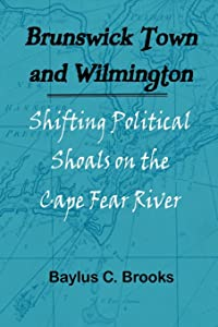 Brunswick Town and Wilmington