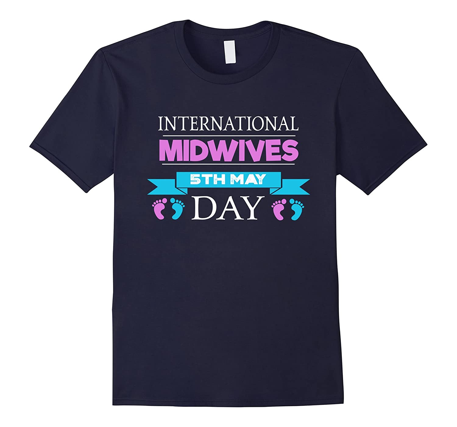 International Midwives Day 5th May T-Shirt-TD