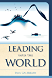 Leading into the World (Vital Worship, Healthy Congregations)