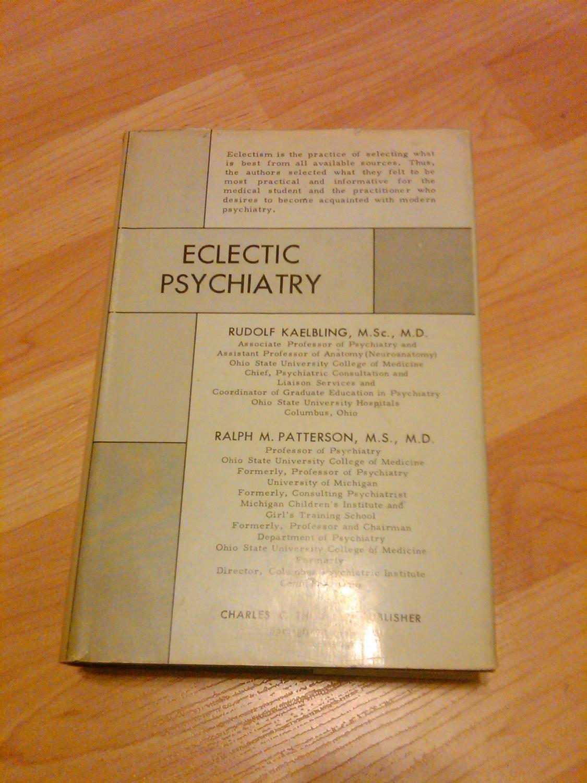 Eclectic Psychiatry: rudolf kaelbling: Amazon com: Books