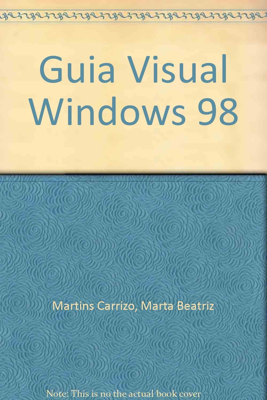 Read Online Guia Visual Windows 98 (Spanish Edition) PDF