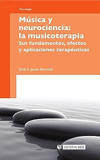 Música y neurociencia: la musicoterapia (Manuales) (Spanish Edition)