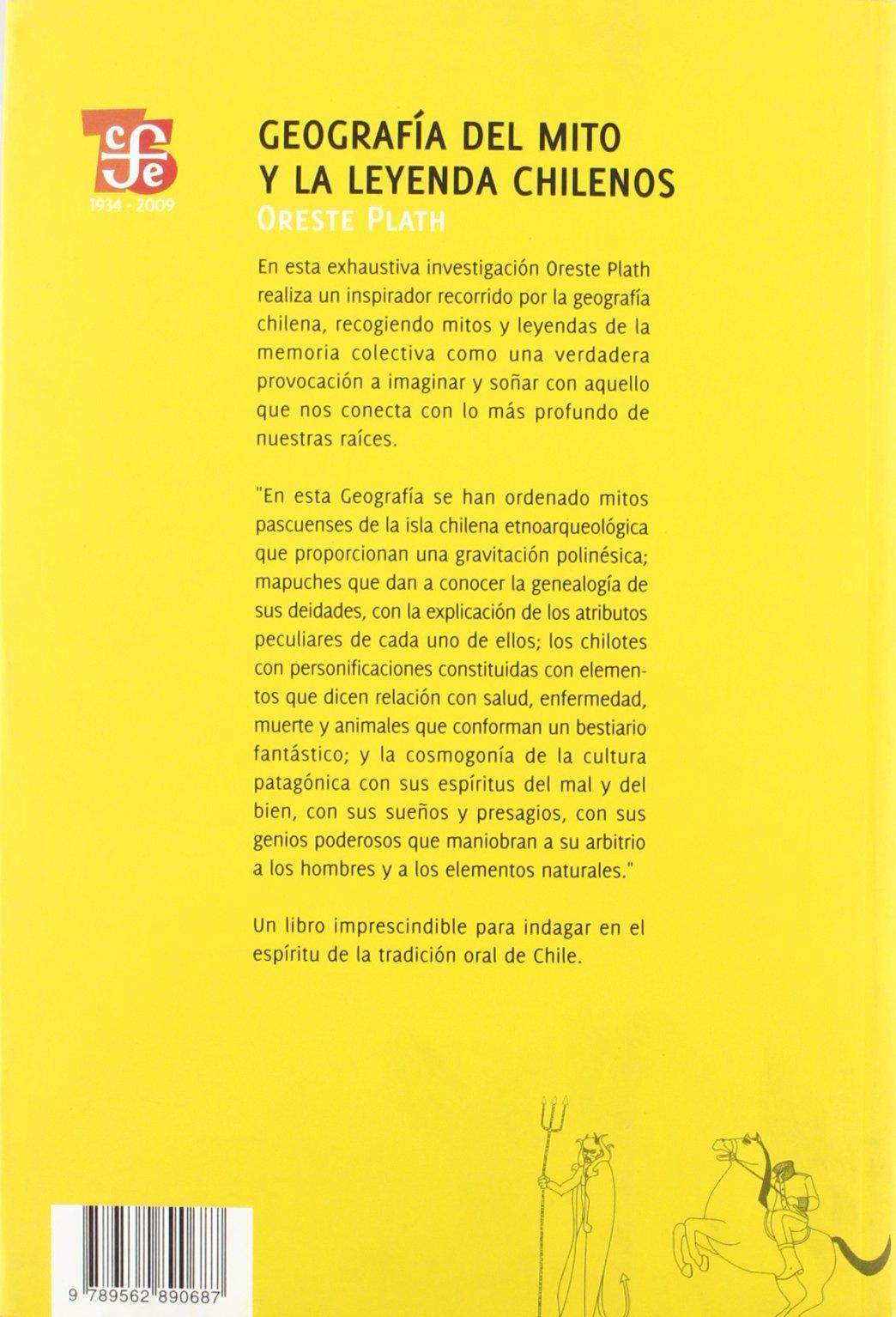 Geografia del Mito y La Leyenda Chilenos Coleccion Biblioteca Chilena: Amazon.es: Oreste Plath: Libros