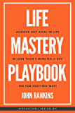 Life Mastery Playbook: Achieve Any Goal in Life in Less Than 5 Minutes A Day The Fun Exciting Way!