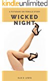 Wicked Night: A Futanari on Female Story