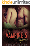 The Vampire's Captive: BBW Paranormal Romance (Pleasurably Bitten Book 1)