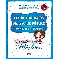 Ley de Contratos del Sector Público. Estudia con Martina: Ley 9/2017, de 8 de noviembre