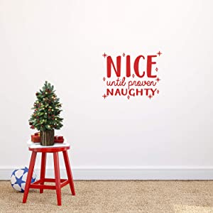 Vinyl Wall Art Decal - Nice Until Proven Naughty - 17