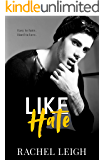 Like Hate: A Bully Romance (Redwood High Book 3)