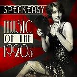 Speakeasy Music of the 1920's