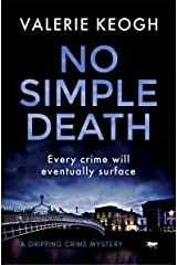 No Simple Death: a gripping crime mystery (The Dublin Murder Mysteries Book 1) Kindle Edition