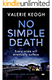 No Simple Death: a gripping crime mystery (The Dublin Murder Mysteries Book 1)