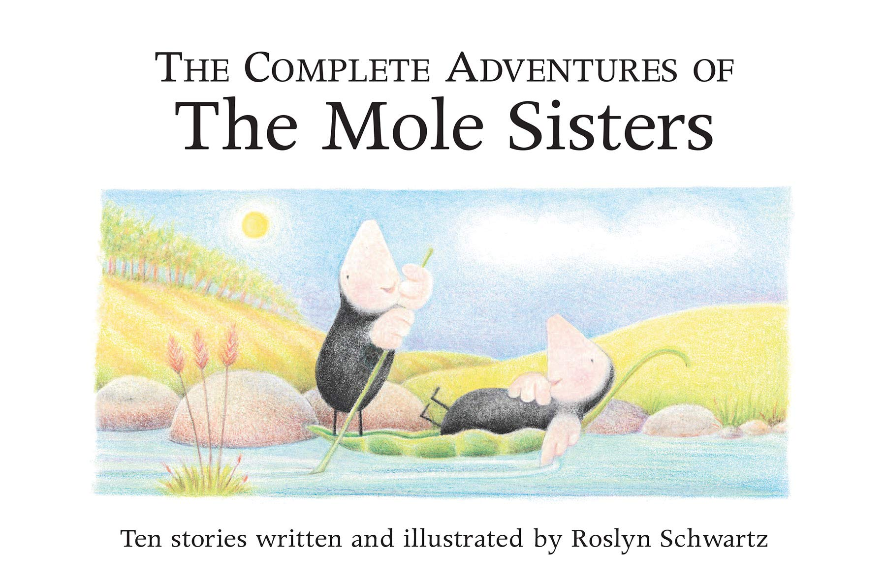 The Complete Adventures of the Mole Sisters
