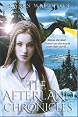 The Afterland Chronicles: Complete Trilogy (Three Book Volume) Paperback