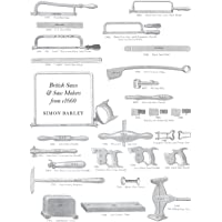 British Saws and Saw Makers from 1660