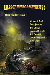 Tales of Masks & Mayhem V4 Paperback