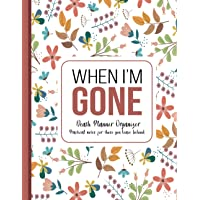 When I'm Gone: Death Planner Organizer, Practical notes for those you leave behind - Soft Cover, Mate Finish 8.5 x 11 in…
