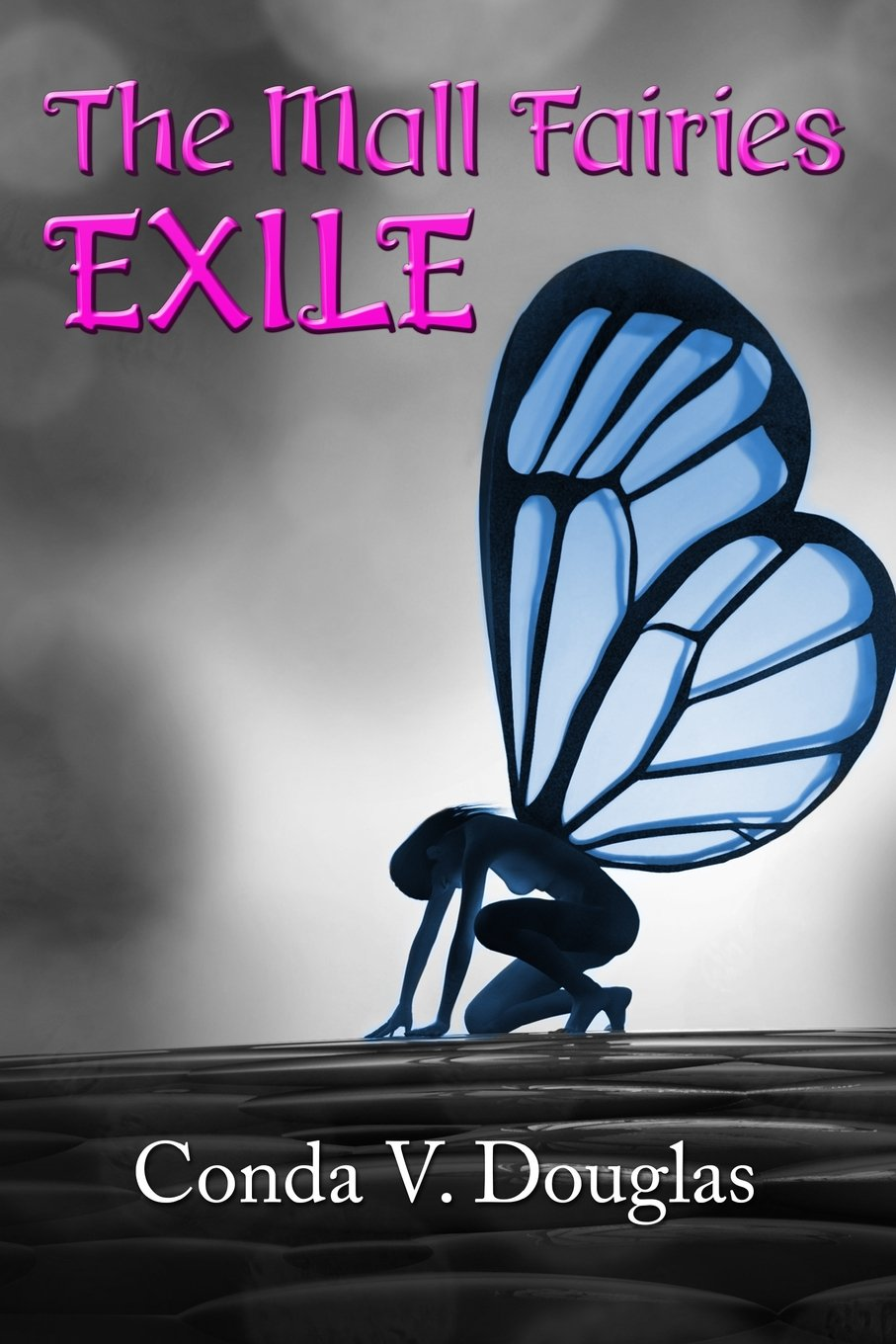Download The Mall Fairies: Exile (Volume 1) ebook