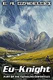 Eu-Knight (VayneLine Chronicles Book 4)